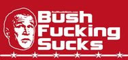 bush-fucking-sucks.jpg